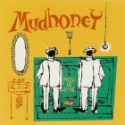 Mudhoney - Piece Of Cake (Remastered & Expanded)
