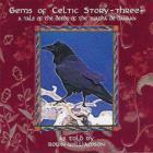 Gems Of Celtic Story Vol. 3