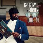 """Gregory Porter - Nat """"King"""" Cole & Me (Deluxe Edition)"""