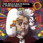 The Biggs Bach Book (Reissued 1990)