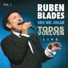 Ruben Blades - Todos Vuelven Live Vol. 1