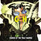 Church Of The Truly Warped (Reissued 2006)