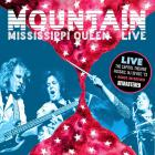 Mountain - Mississippi Queen: Live At Capitol Theatre, Passaic, 1973 (Remastered 2016)