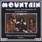 Mountain - Official Live Mountain Bootleg Series Vol. 1: Swing Auditorium, San Bernardino, Ca, 1971