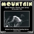 Mountain - Official Live Mountain Bootleg Series Vol. 3: Capitol Theatre, Passaic, New Jersey, 1973