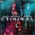 Ozuna - Criminal (With Natti Natasha) (CDS)