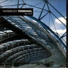 Architettura Vol. 2: Waterloo Terminal