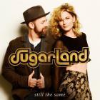 Sugarland - Still The Same (CDS)