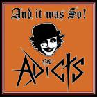 The Adicts - And It Was So!