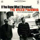 If You Knew What I Dreamed - The Green Pajamas Play The Jeff Kelly Songbook
