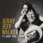 Jerry Jeff Walker - It's About Time