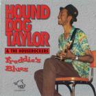 Hound Dog Taylor - Freddie's Blues