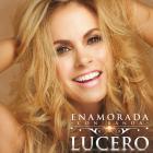 Lucero - Enamorada Con Banda