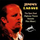 Jimmy Lafave - The Open Road (MCD)