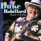 Duke Robillard - Passport To The Blues