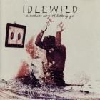Idlewild - A Modern Way Of Letting Go (CDS)