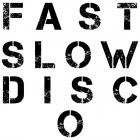 St. Vincent - Fast Slow Disco (CDS)