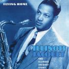 Illinois Jacquet - The Illinois Jacquet Story - Flying Home
