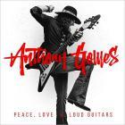 Peace, Love & Loud Guitars