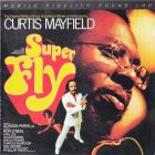 Curtis Mayfield - Superfly (Remastered 2018)