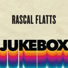 Rascal Flatts - Jukebox (EP)