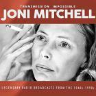 Joni Mitchell - Transmission Impossible CD1