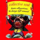 Collective Soul - Hints Allegations And Things Left Unsaid (Reissue 2019)