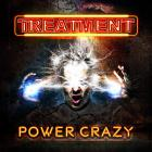 The Treatment - Power Crazy (Japan Edition)