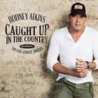 Rodney Atkins - Caught Up In The Country (& The Fisk Jubilee Singers) (CDS)