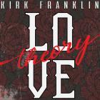 Kirk Franklin - Love Theory (CDS)