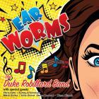 Duke Robillard - Ear Worms