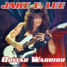 Jake E. Lee - Guitar Warrior