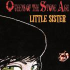 Queens of the Stone Age - Little Sister (EP)