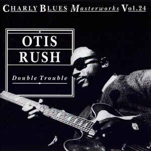 Double Trouble - Charly Blues Masterworks Vol. 24