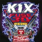 Kix - Fuse 30 Reblown