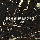 Daniel Lanois - Goodbye To Language (With Rocco Deluca)