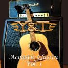Y&T - Acoustic Classix, Vol. 1