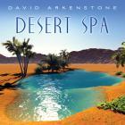 David Arkenstone - Desert Spa