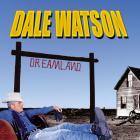 Dale Watson - Dreamland