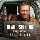 Blake Shelton - Hell Right (CDS)
