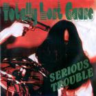 TLC - Serious Trouble