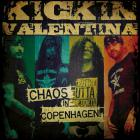 Kickin Valentina - Chaos In Copenhagen (EP)