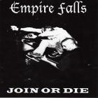 Empire Falls - Join Or Die