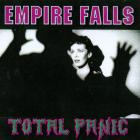 Empire Falls - Total Panic