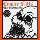 Empire Falls - War Is Inevitable
