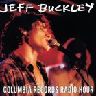 Jeff Buckley - Live At Columbia Records Radio Hour