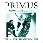 Primus - Groundhog Day