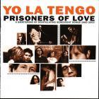 Yo La Tengo - Prisoners Of Love CD1