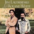 Jim Lauderdale - Jim Lauderdale & Roland White