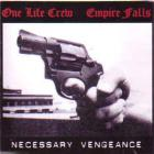 Empire Falls - Necessary Vengeance (With One Life Crew)